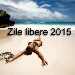 Zile libere in 2015